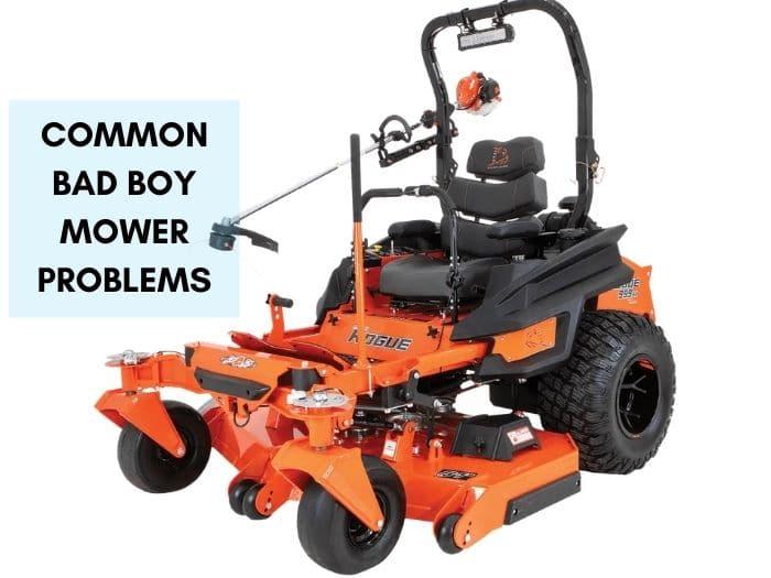 Bad Boy Mower Problems